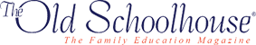 The Old Schoolhouse | The Family Education Magazine